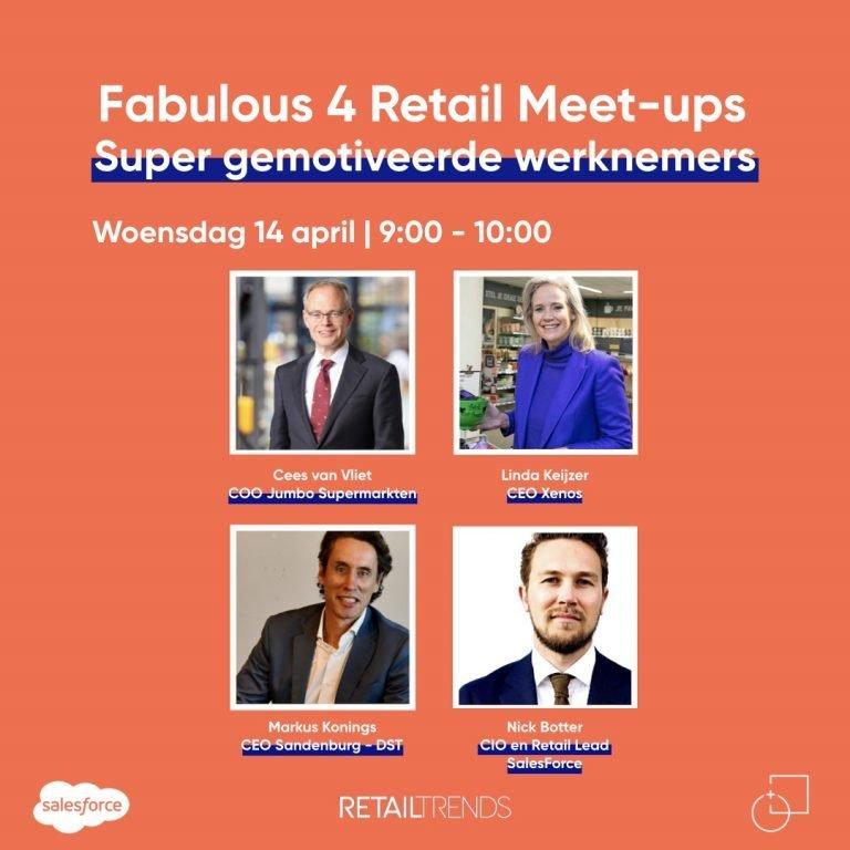 Fabulous Four Retail Meetup over supergemotiveerde medewerkers
